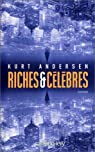Riches et Célèbres par Andersen