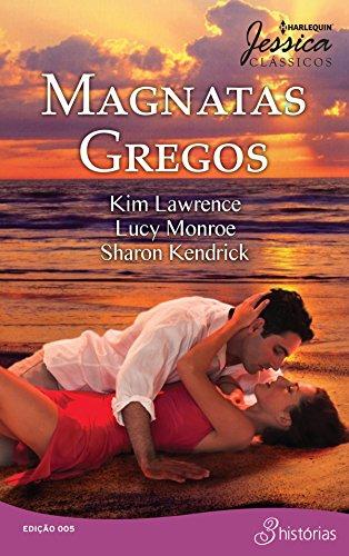 Magnatas Gregos: Harlequin Jessica Clássicos - ed.05