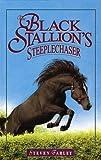 The Black Stallion's Steeplechaser, Steven Farley, 0679982000