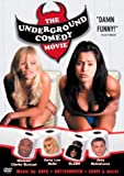 The Underground Comedy Movie (R-Rated Edition)