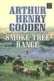 Smoke Tree Range, Arthur Henry Gooden, 1585477761