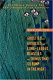 Ghosties and Ghoulies and Long-Legged Beasties and Things That Go Bump in the Night, Don Post, 0595669549
