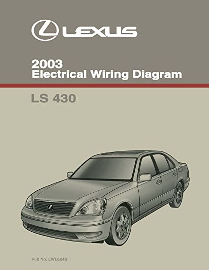 amazon com: bishko automotive literature 2003 lexus ls 430 wiring diagrams  schematics layout factory oem: automotive