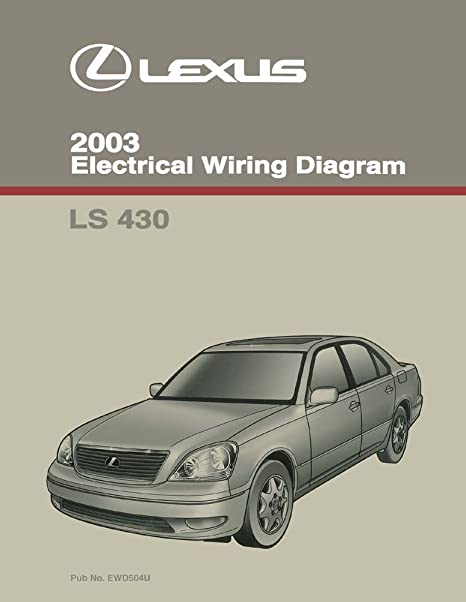 2003 lexus ls430 fuse diagram wire center \u2022 2001 lexus ls400 amazon com 2003 lexus ls 430 wiring diagrams schematics layout rh amazon com 2006 lexus ls430