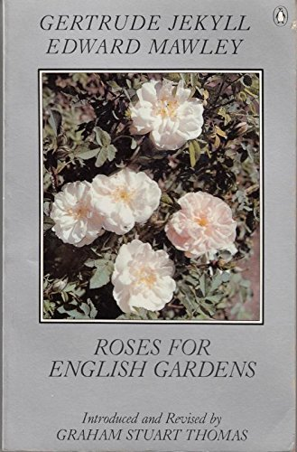 Roses for English Gardens (A Ngaere Macray Book)