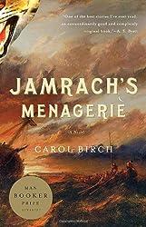 Jamrach's Menagerie: A Novel