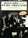 Ballads from the Pubs of Ireland, James Healy, 190042830X