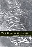 The Chains of Honor, Robert Bachman, 0976831104