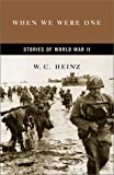 img - for When We Were One: Stories of World War II book / textbook / text book