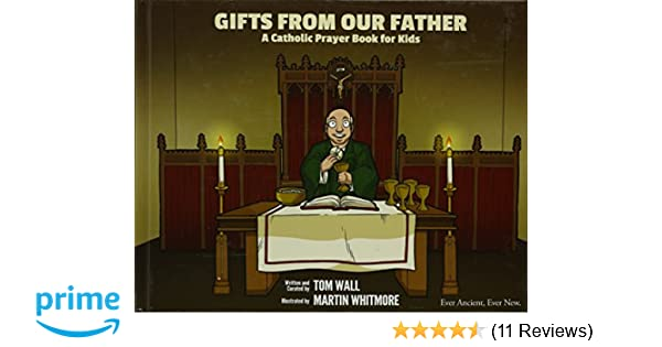 Gifts From Our Father A Catholic Prayer Book Or Kids Tom Wall - How to creat an invoice catholic store online