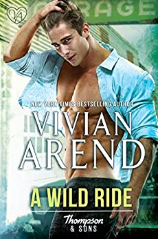 A Wild Ride (Thompson & Sons Book 5) by [Arend, Vivian]