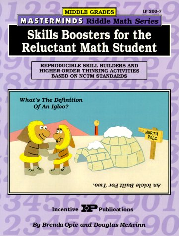 Masterminds Riddle Math for Middle Grades: Skills Boosters for the Reluctant Math Student: Reproducible Skill Builders and Higher Order Thinking Activities Based on NCTM Standards - Nctm Math Activities