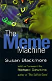 The Meme Machine, Susan Blackmore, 0198503652
