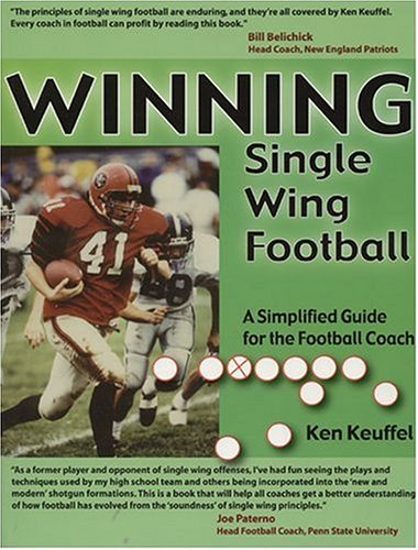 Winning Single Wing Football: A Simplified Guide for the Football ()