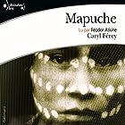 Mapuche | Livre audio Auteur(s) : Caryl Férey Narrateur(s) : Féodor Atkine