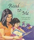 Read to Me, Judi Moreillon, 1932065490