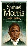 Samuel Morris, Lindley Baldwin, 0871239507