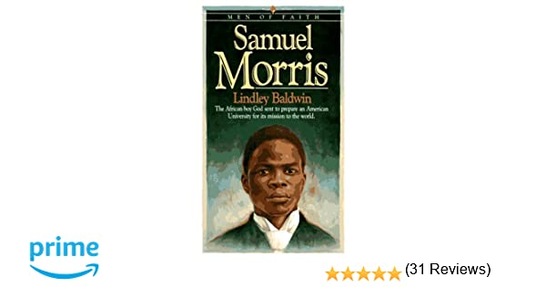 Workbook black history month biography worksheets : Samuel Morris: The African Boy God Sent to Prepare an American ...