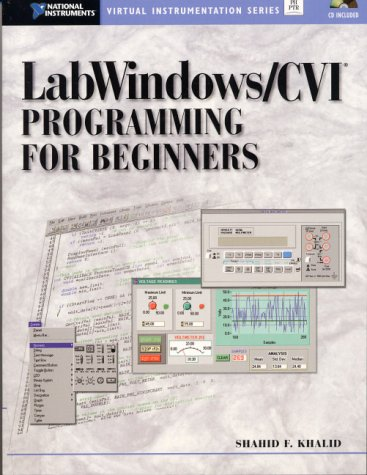 LabWindows/CVI Programming for Beginners (With CD-ROM) by Brand: Prentice Hall PTR