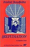The Repudiation, Rachid Boudjedra, 0894107305