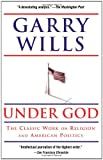 Under God, Garry Wills, 141654335X