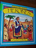 Heroines: With Fold-Out Pages (Famous Bible People)