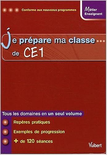 Lire Je prépare ma classe de CE1 epub, pdf