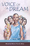 Front cover for the book Voice of a Dream (Macmillan Writer's Prize for Africa) by Glaydah Namukasa