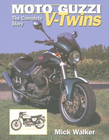 Moto Guzzi V-Twins (Crowood AutoClassics)