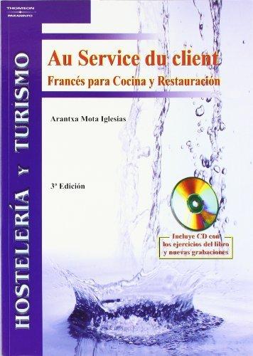 Au Service Du Client. Francés Para Cocina Y Restauración