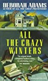 All the Crazy Winters, Deborah Adams, 0345370767