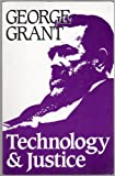 Technology and Justice, Grant, George P., 0268018634
