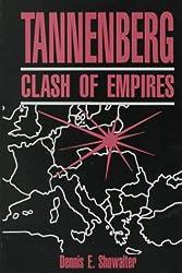 Tannenberg: Clash of Empires: Clash of Empires, 1914
