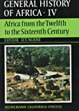 UNESCO General History of Africa, Vol. IV: Africa from the Twelfth to the Sixteenth Century