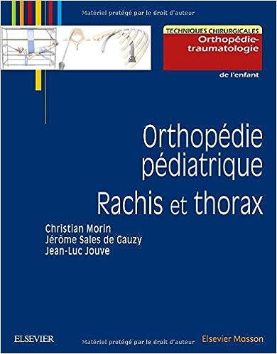 Livres Orthopédie pédiatrique. Rachis et thorax epub pdf