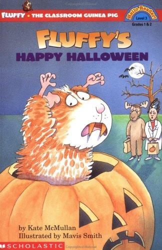 Fluffy's Happy Halloween (Fluffy the Classroom Guinea Pig)