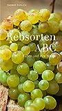 Rebsorten ABC