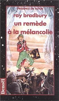 Un remède à la mélancolie par Bradbury