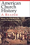American Church History, P. C. Kemeny, 0687025443