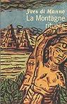 La montagne rituelle par di Manno