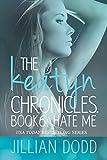 Hate Me (The Keatyn Chronicles Book 6)