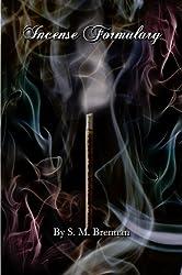 Incense formulary (English Edition)