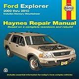 Ford Explorer 2002 thru 2010: Includes Mercury Mountineer (Haynes Repair Manual) offers
