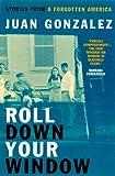 Roll down Your Window, Juan Gonzalez, 0860916936