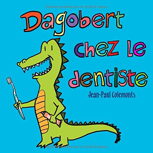 Dagobert chez le dentiste (French Edition)