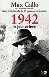"""Afficher """"Une histoire de la deuxième guerre mondiale n° 2 1942, le jour se lève"""""""