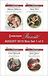 Harlequin Presents August 2015 - Box Set 1 of 2: Chatsfield's Ultimate Acquisition\His Sicilian Cinderella\The Sinner's Marriage Redemption\Captivated by the Greek