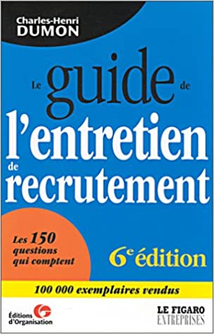 En ligne téléchargement Le Guide de l'entretien de recrutement 2002 pdf, epub