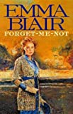 Forget-Me-Not, Emma Blair, 0316648213