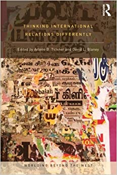 Book Thinking International Relations Differently (Worlding Beyond the West) (2012-03-23)